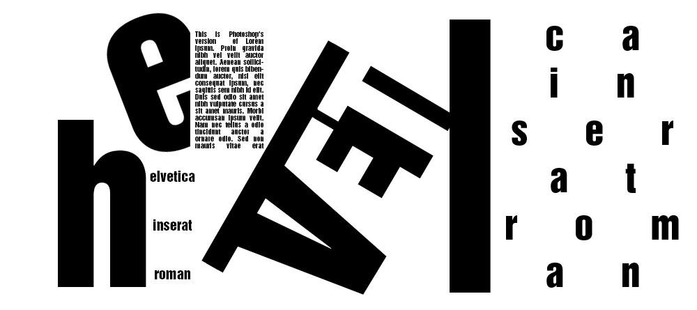 An Helvetica Inserat Roman design.