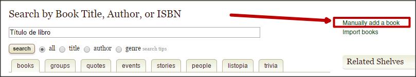 Captura en la que aparece la opción de añadir un libro de manera manual a la base de datos de GoodReads.